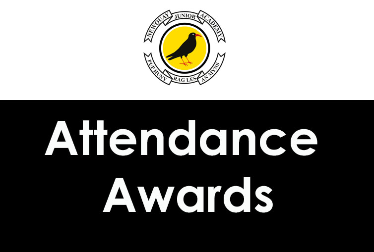 Attendance Awards – Friday 12th May