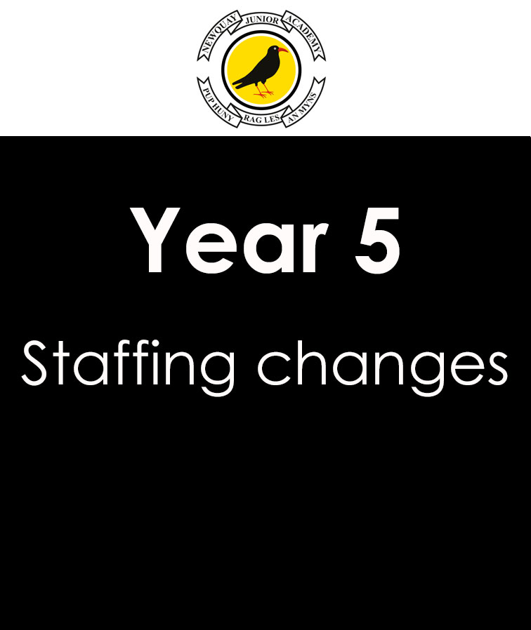 Year 5 Staffing changes