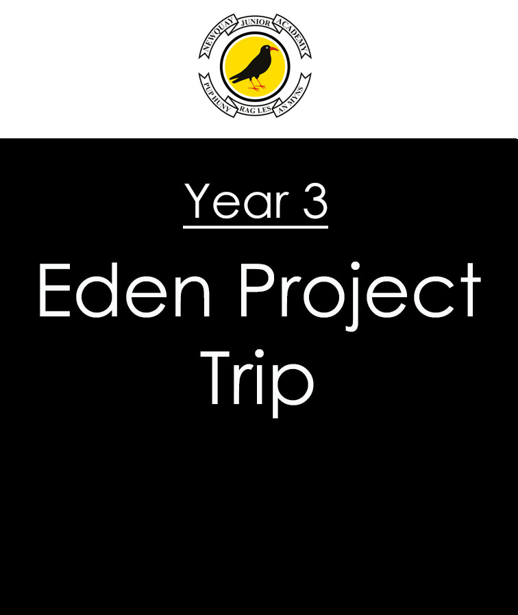 Eden Project Trip – Wednesday 3rd May