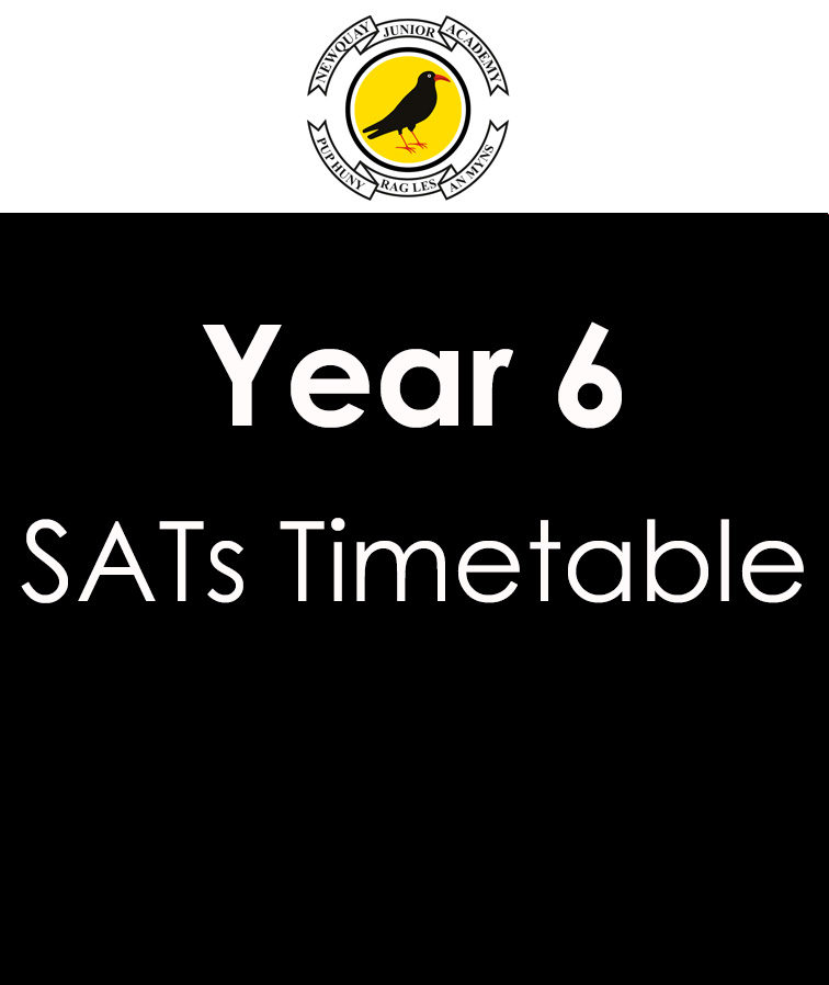 Year 6 SATs Timetable – Week Beginning 8th May
