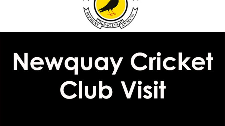 Newquay Cricket Club Visit