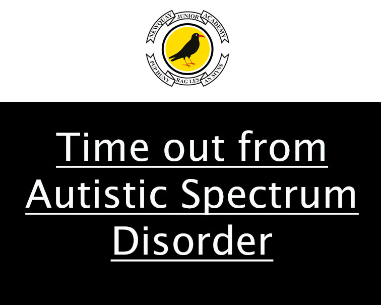 Time out from Autistic Spectrum Disorder