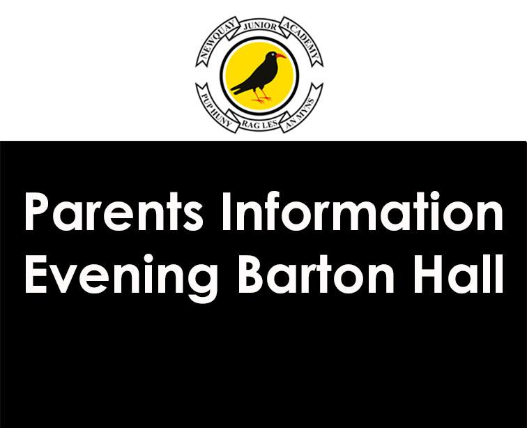 Parents Information Evening Barton Hall