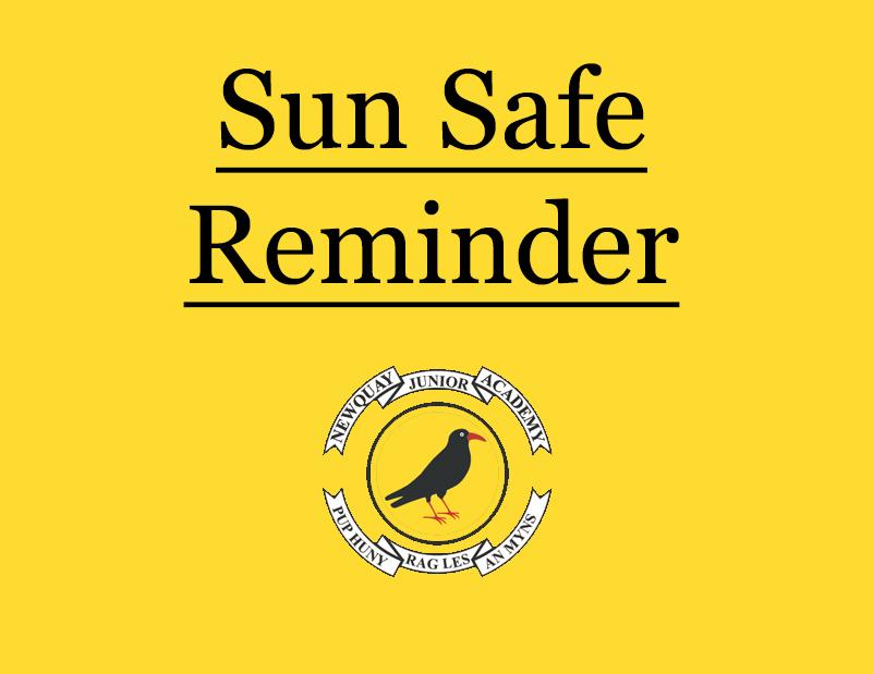 Sun Safe – Reminder